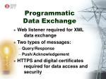 programmatic data exchange