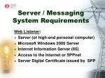 server messaging system requirements