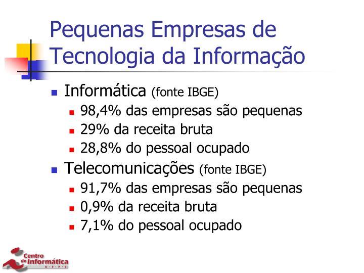 Pequenas Empresas de Tecnologia da Informação