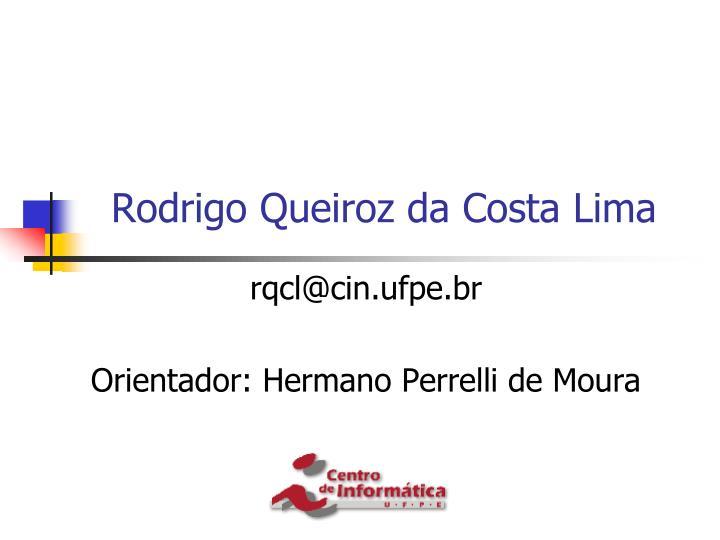 Rodrigo Queiroz da Costa Lima