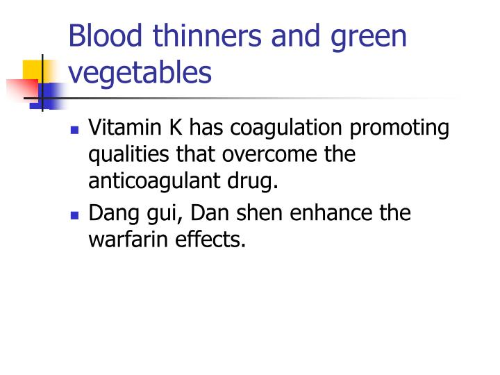 Blood thinners and green vegetables