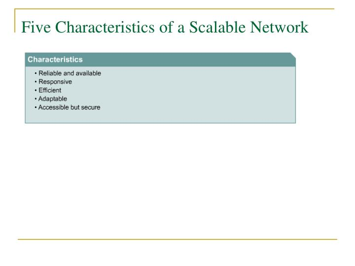 Five Characteristics of a Scalable Network