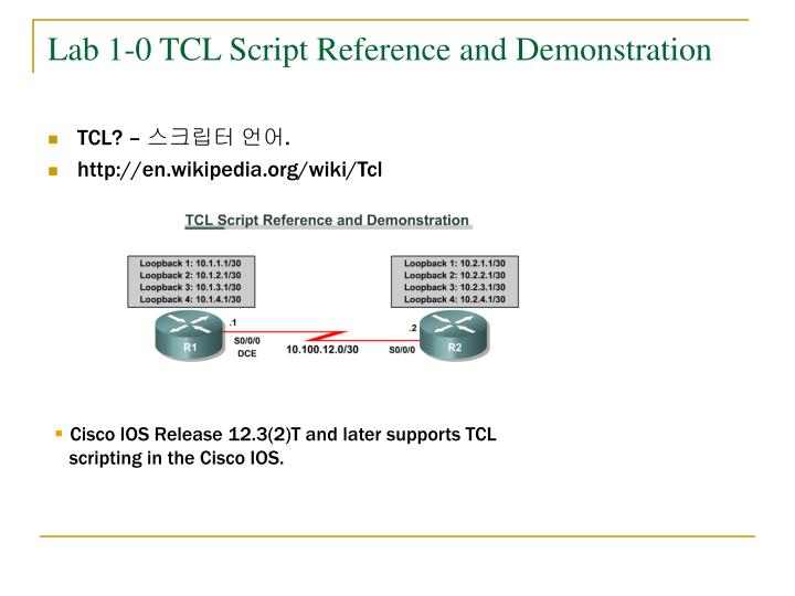 Lab 1-0 TCL Script Reference and Demonstration