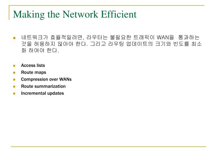 Making the Network Efficient