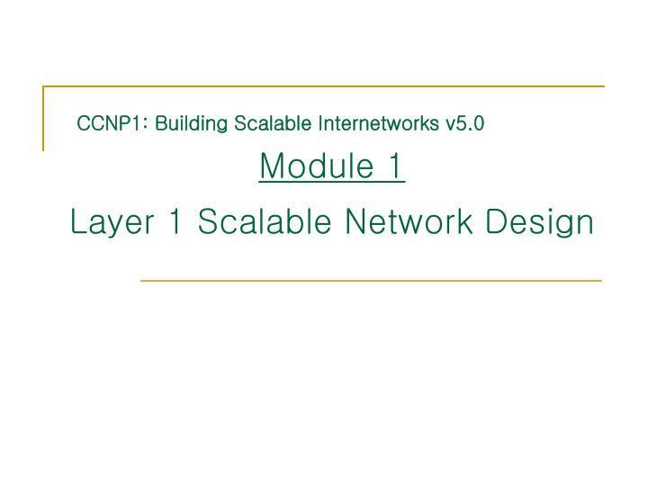 CCNP1: Building Scalable Internetworks v5.0