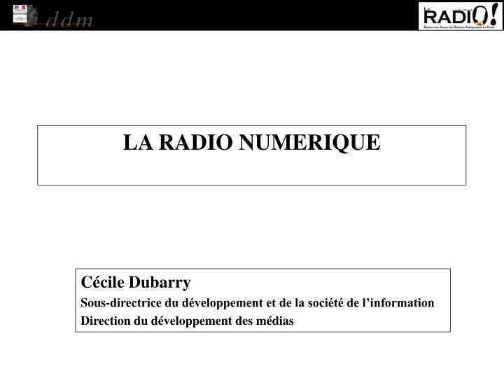 LA RADIO NUMERIQUE