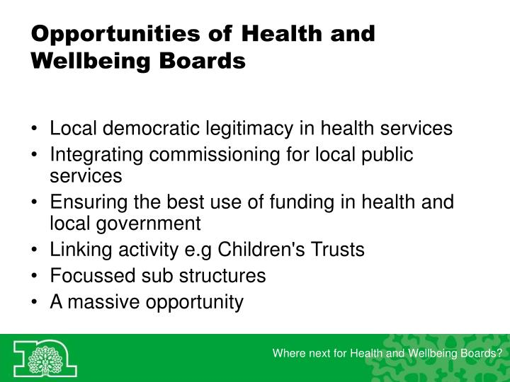 Opportunities of Health and Wellbeing Boards