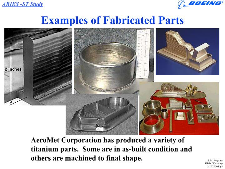 Examples of Fabricated Parts