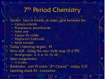 7 th period chemistry