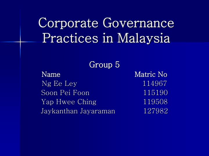 Corporate governance practices in malaysia