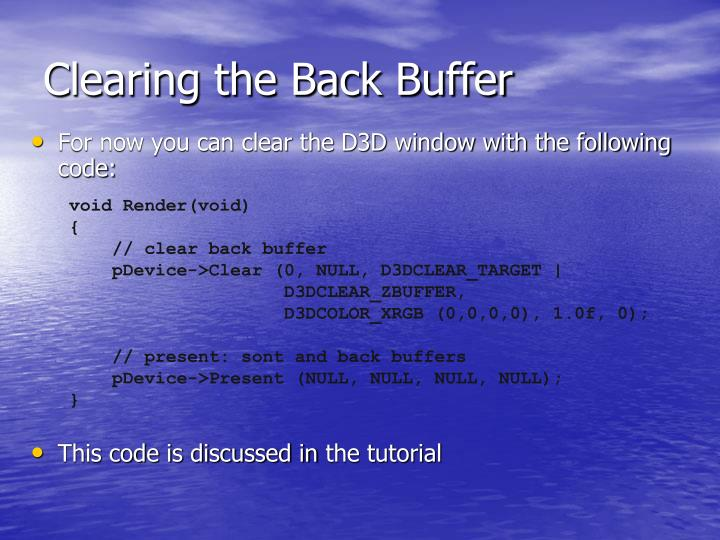Clearing the Back Buffer