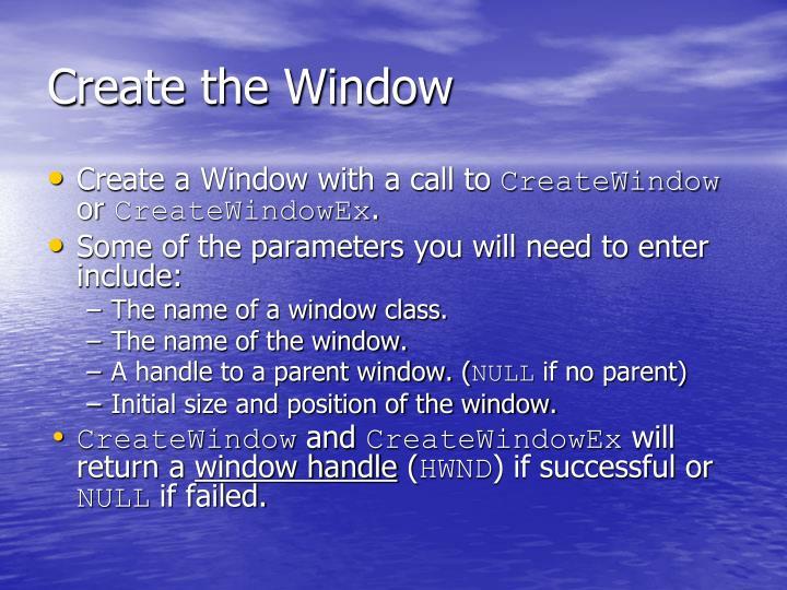 Create the Window