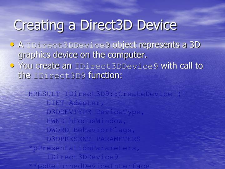 Creating a Direct3D Device