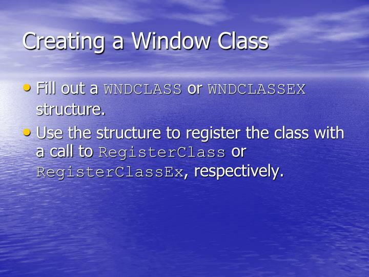 Creating a Window Class