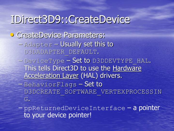 IDirect3D9::CreateDevice
