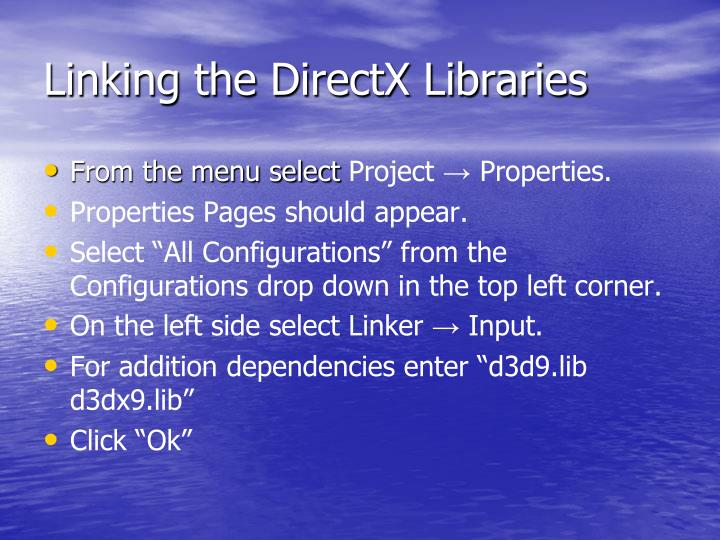 Linking the DirectX Libraries