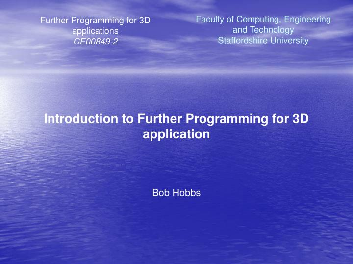 Introduction to Further Programming for 3D application