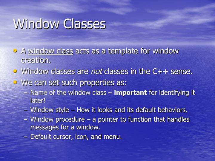 Window Classes
