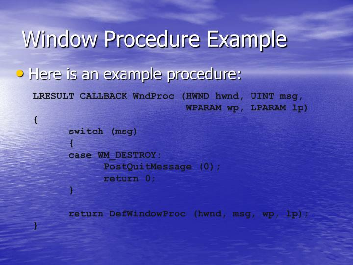 Window Procedure Example