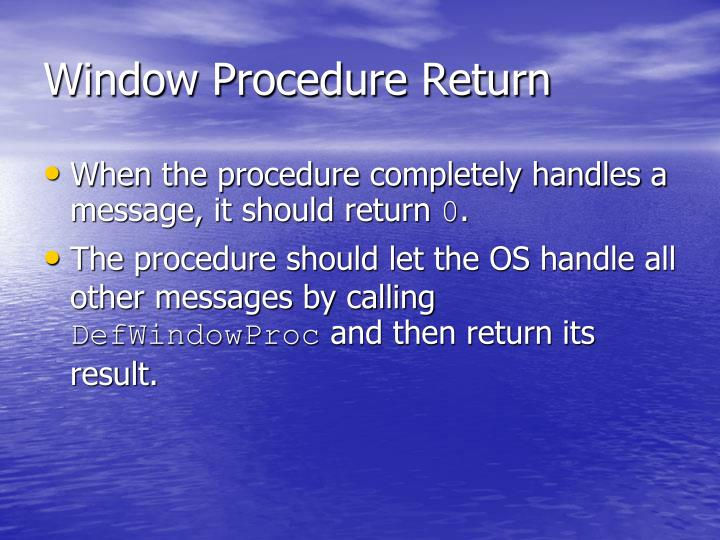 Window Procedure Return