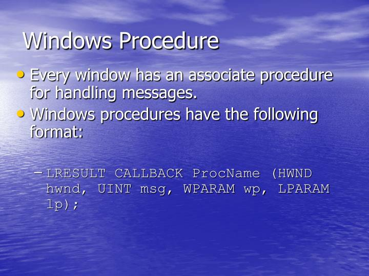 Windows Procedure