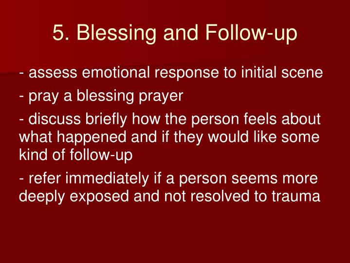 5. Blessing and Follow-up