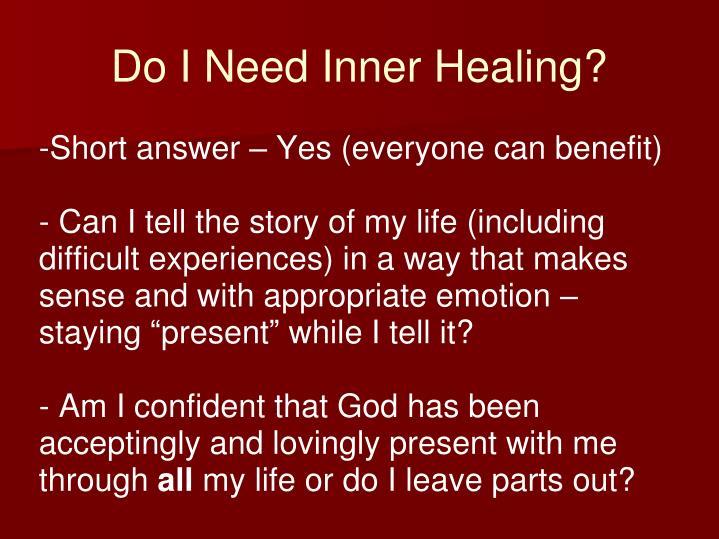 Do I Need Inner Healing?