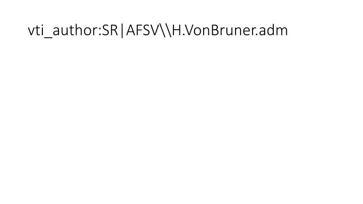 vti_author:SR|AFSV\\H.VonBruner.adm