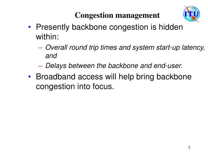 Congestion management