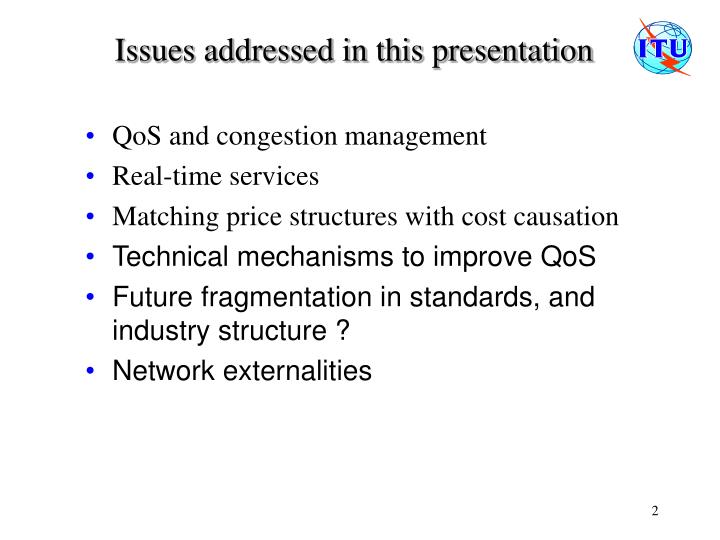 Issues addressed in this presentation