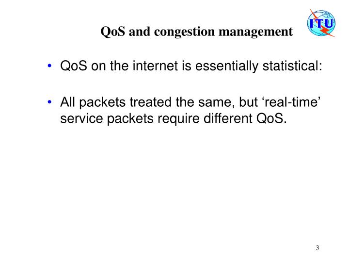 Qos and congestion management