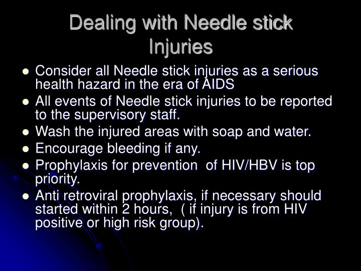 Dealing with Needle stick