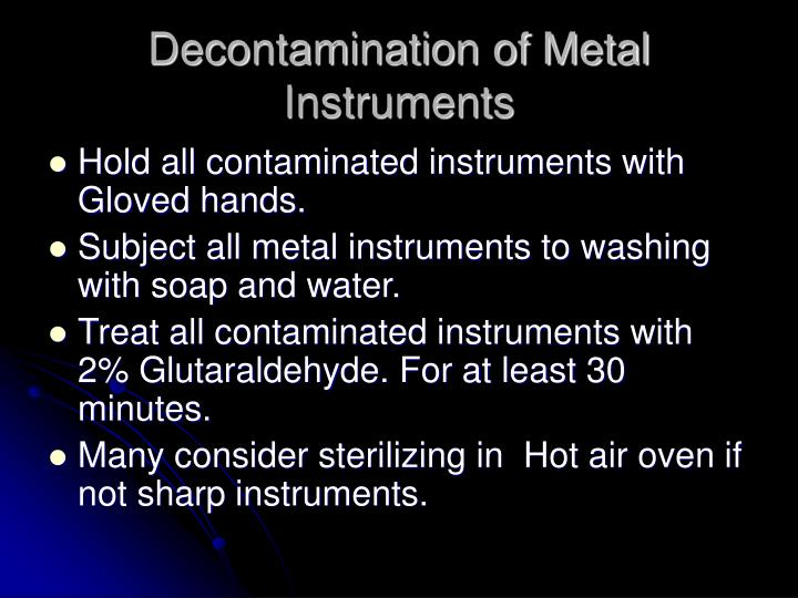 Decontamination of Metal Instruments