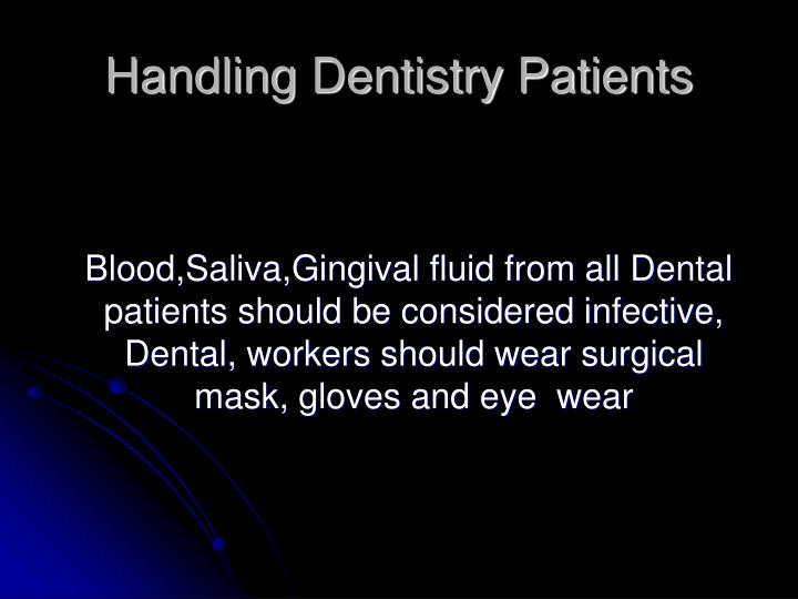 Handling Dentistry Patients