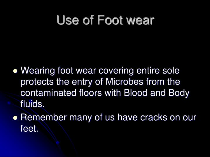 Use of Foot wear