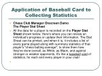 application of baseball card to collecting statistics1