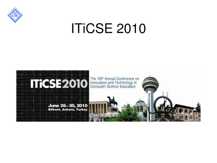 ITiCSE 2010