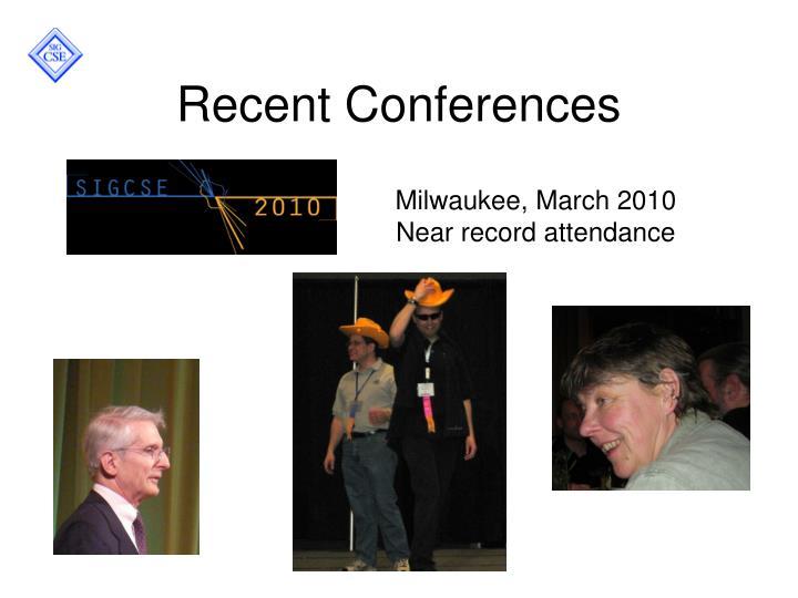 Recent Conferences