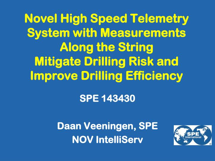 Novel High Speed Telemetry System with Measurements Along the String