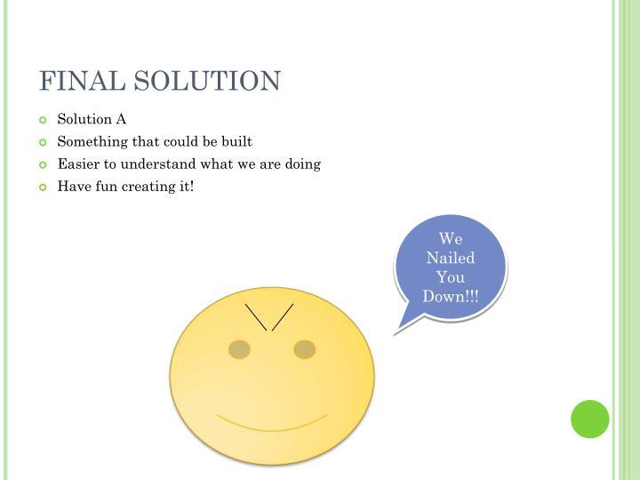 FINAL SOLUTION