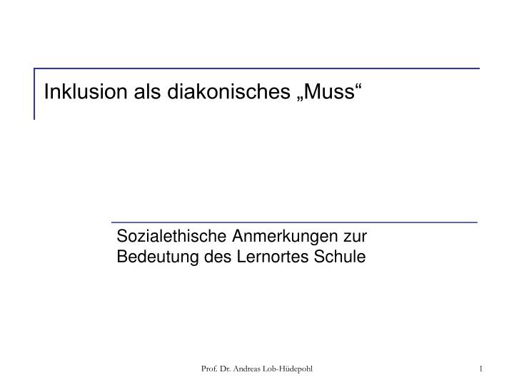 "Inklusion als diakonisches ""Muss"""