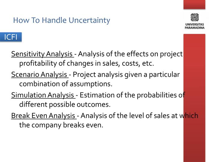 How To Handle Uncertainty