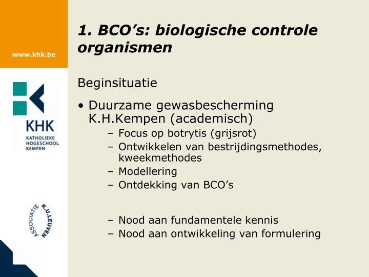 1. BCO's: biologische controle organismen