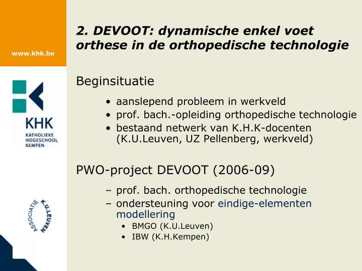 2. DEVOOT: dynamische enkel voet orthese in de orthopedische technologie