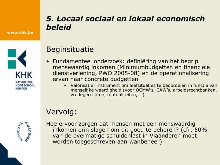 5. Locaal sociaal en lokaal economisch beleid