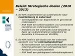 beleid strategische doelen 2010 20132