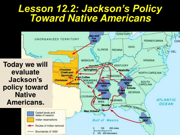 the us policies towards native americans It was obvious that andrew jackson like the white people betterbecause in the policy toward the native americans it the united states president, andrew jackson.