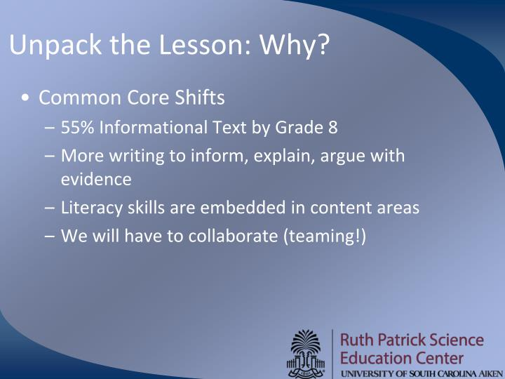 Unpack the Lesson: Why?