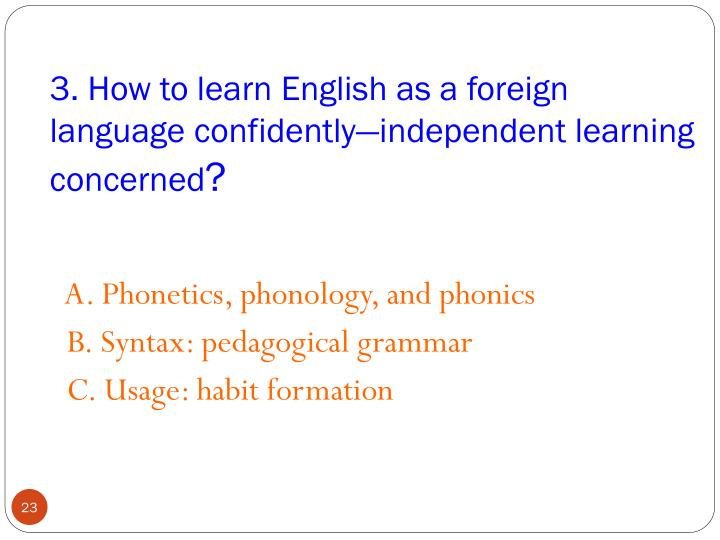 3. How to learn English as a foreign language confidently—independent learning concerned
