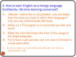 4 how to learn english as a foreign language confidently life time learning concerned
